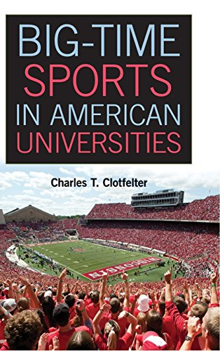 9781107004344: Big-Time Sports in American Universities