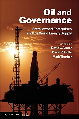9781107004429: Oil and Governance: State-Owned Enterprises and the World Energy Supply