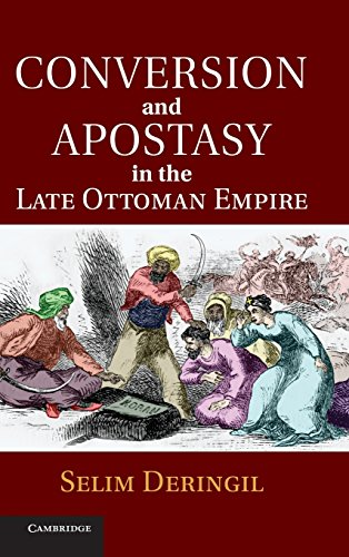 9781107004559: Conversion and Apostasy in the Late Ottoman Empire