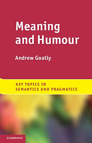 Meaning and Humour: Andrew Goatly