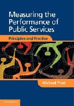 Measuring the Performance of Public Services: Principles and Practice (Hardback): Michael Pidd