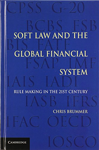 9781107004849: Soft Law and the Global Financial System: Rule Making in the 21st Century