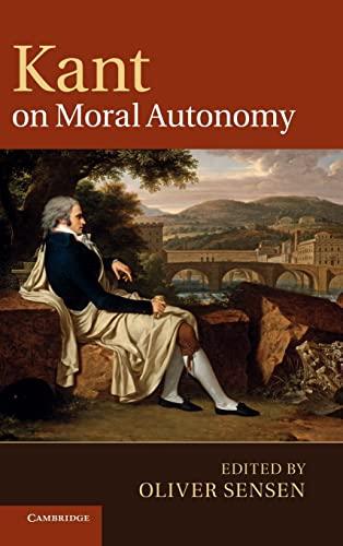 9781107004863: Kant on Moral Autonomy