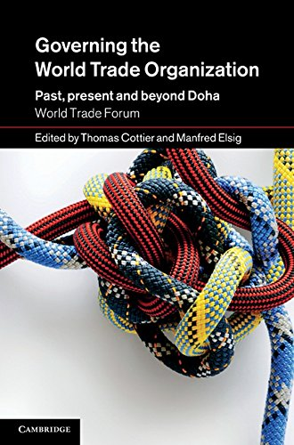 9781107004887: Governing the World Trade Organization: Past, Present and Beyond Doha