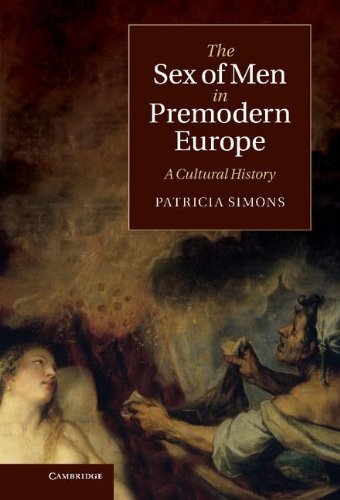 9781107004917: The Sex of Men in Premodern Europe: A Cultural History (Cambridge Social and Cultural Histories)