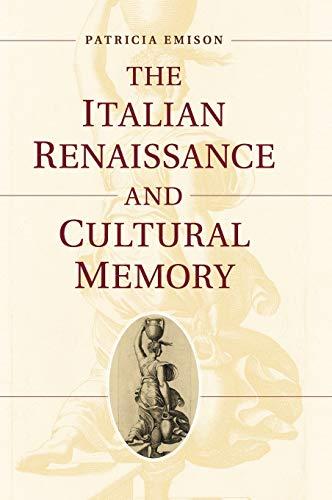 The Italian Renaissance and Cultural Memory: Professor Patricia Emison