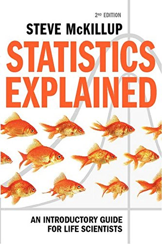 9781107005518: Statistics Explained: An Introductory Guide for Life Scientists