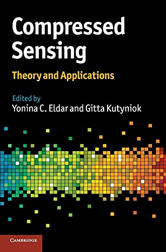 9781107005587: Compressed Sensing: Theory and Applications