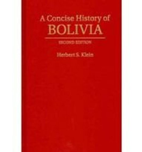 9781107005686: A Concise History of Bolivia (Cambridge Concise Histories)