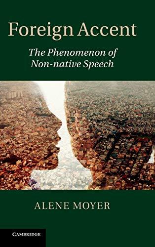 9781107005815: Foreign Accent: The Phenomenon of Non-native Speech