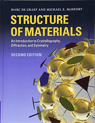 9781107005877: Structure of Materials: An Introduction to Crystallography, Diffraction and Symmetry