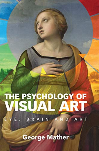 9781107005983: The Psychology of Visual Art: Eye, Brain and Art