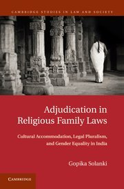 Adjudication in Religious Family Laws Cultural Accommodation,: Solanki, Gopika