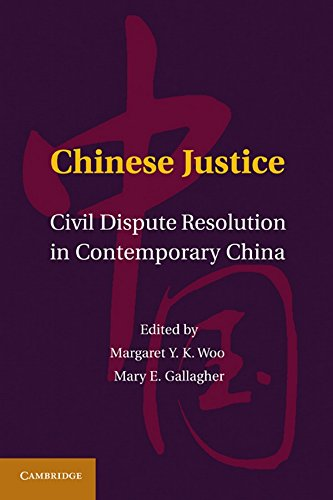 9781107006249: Chinese Justice: Civil Dispute Resolution in Contemporary China