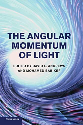 9781107006348: The Angular Momentum of Light