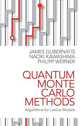 9781107006423: Quantum Monte Carlo Methods: Algorithms for Lattice Models