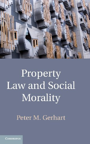 9781107006454: Property Law and Social Morality