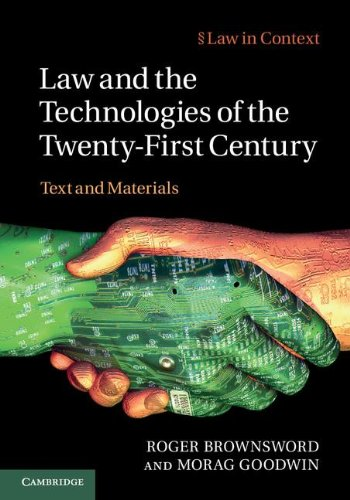 9781107006553: Law and the Technologies of the Twenty-First Century: Text and Materials (Law in Context)