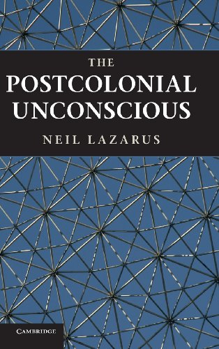 9781107006560: The Postcolonial Unconscious