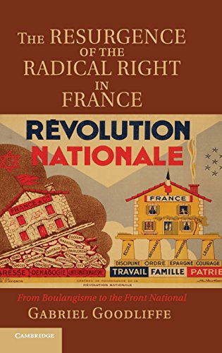 9781107006706: The Resurgence of the Radical Right in France: From Boulangisme to the Front National