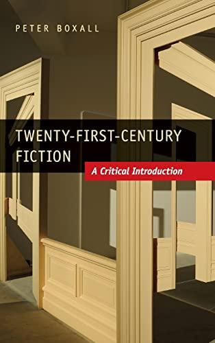 9781107006911: Twenty-First-Century Fiction: A Critical Introduction