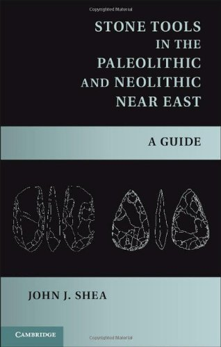 Stone Tools in the Paleolithic and Neolithic Near East Hardback: Shea