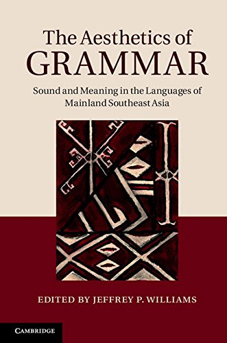 9781107007123: The Aesthetics of Grammar: Sound and Meaning in the Languages of Mainland Southeast Asia