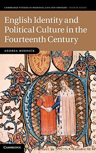 9781107007260: English Identity and Political Culture in the Fourteenth Century (Cambridge Studies in Medieval Life and Thought: Fourth Series)