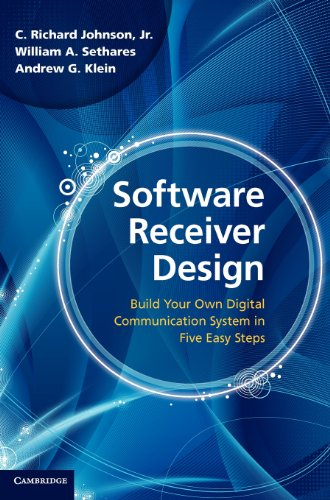 9781107007529: Software Receiver Design: Build your Own Digital Communication System in Five Easy Steps