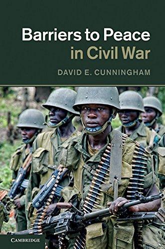 Barriers to Peace in Civil War: David E. Cunningham
