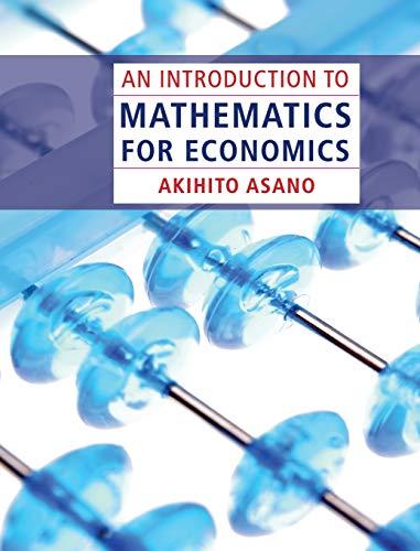 9781107007604: An Introduction to Mathematics for Economics