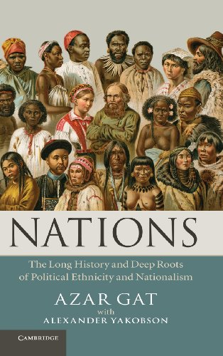9781107007857: Nations: The Long History and Deep Roots of Political Ethnicity and Nationalism