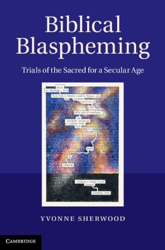 9781107007864: Biblical Blaspheming: Trials of the Sacred for a Secular Age