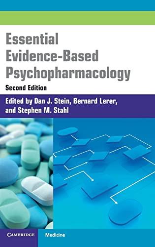 evidence based psychopharmacology stein dan j lerer bernard stahl stephen m