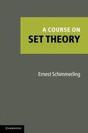 9781107008175: A Course on Set Theory