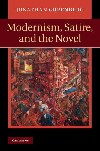 9781107008496: Modernism, Satire and the Novel