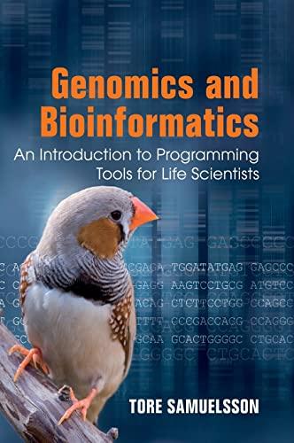 Genomics and Bioinformatics: An Introduction to Programming: Samuelsson, Tore
