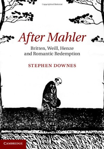 9781107008717: After Mahler: Britten, Weill, Henze and Romantic Redemption