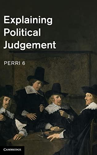 9781107009226: Explaining Political Judgement