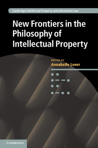 New Frontiers in the Philosophy of Intellectual Property (Hardcover): Annabelle Lever