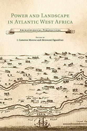 Power And Landscape In Atlantic West Africa: Ogundiran, Akinwumi (edt);