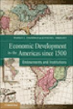 9781107009554: Economic Development in the Americas since 1500: Endowments and Institutions (NBER Series on Long-Term Factors in Economic Development)