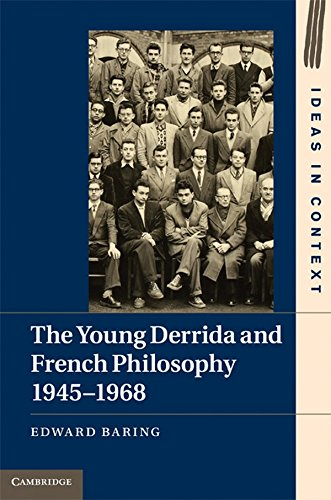 9781107009677: The Young Derrida and French Philosophy, 1945-1968 (Ideas in Context)