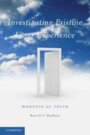 9781107009943: Investigating Pristine Inner Experience: Moments of Truth