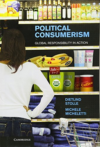9781107010093: Political Consumerism: Global Responsibility in Action