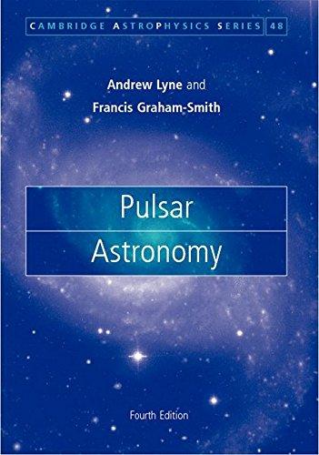 9781107010147: Pulsar Astronomy (Cambridge Astrophysics)