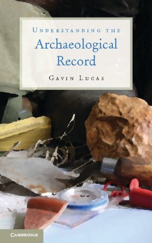 9781107010260: Understanding the Archaeological Record