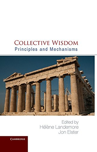 9781107010338: Collective Wisdom: Principles and Mechanisms