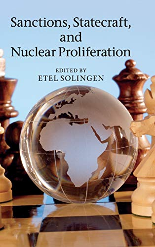 9781107010444: Sanctions, Statecraft, and Nuclear Proliferation