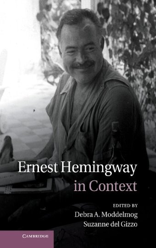 9781107010550: Ernest Hemingway in Context (Literature in Context)